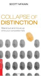 Collpase Of Distinction by Scott McKain
